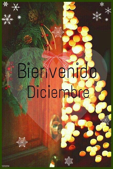 Bienvenido diciembre  Welcome december