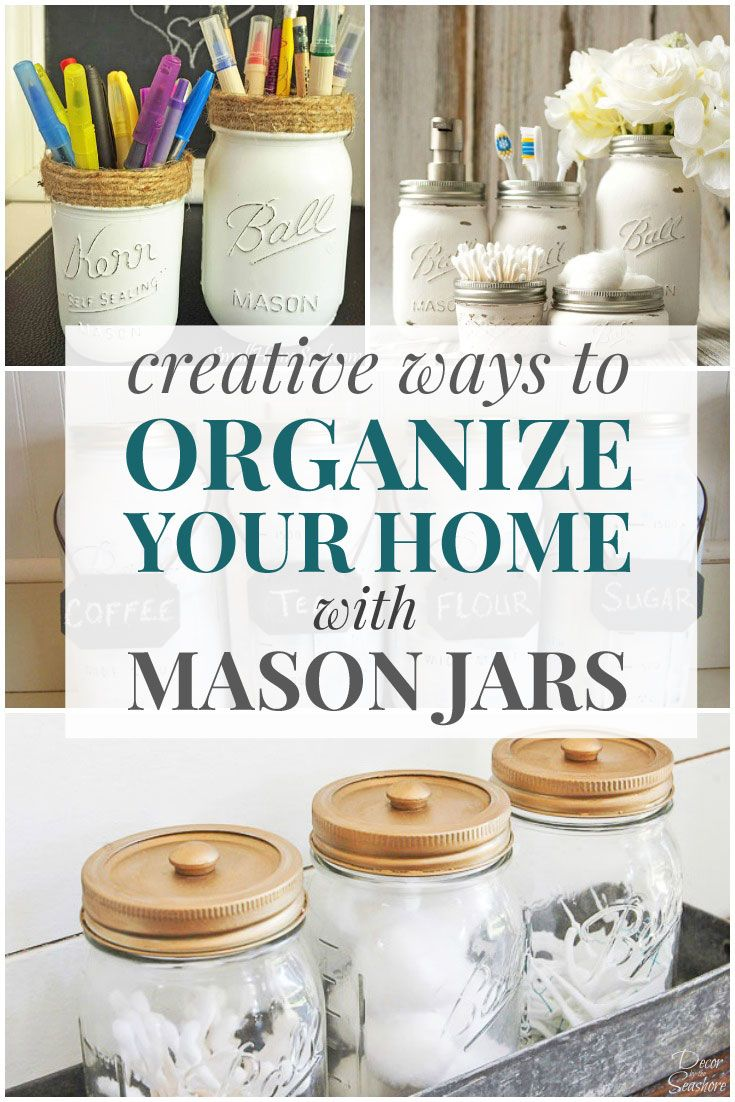 Organize your home in style with these easy DIY mason jar storage ideas! Mason jar organizers are the perfect way to organize every room in your home. Best of all, they're cute, functional, and budget-friendly. What a great way to get that clutter under control! | decorbytheseashore.com