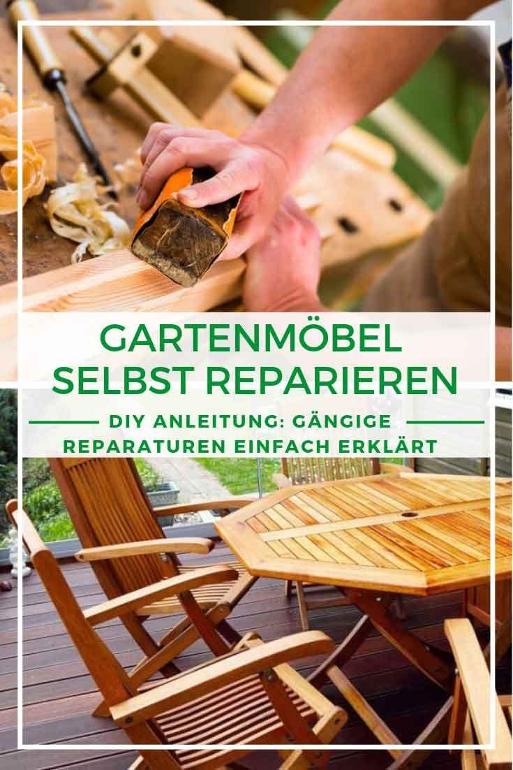 Gartenmobel Diy Gartenmobel Reparieren Gangige Reparaturen Einfach Erklart Reparieren Gartenmobel Reparatur