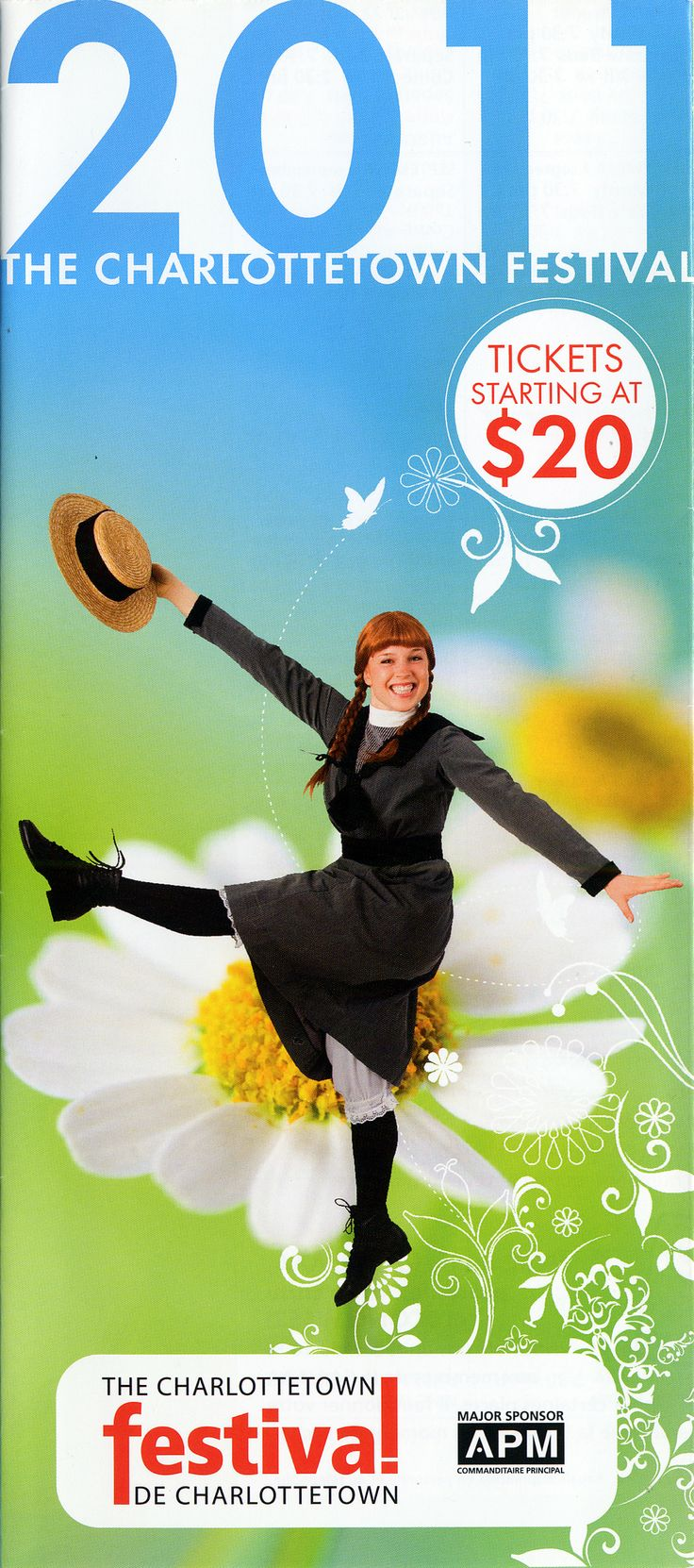 2011:	Anne of Green Gables – The Musical™ -The Musical™, 	The Full Monty, 	Buddy: The Buddy Holly Story, 	Come All Ye, 	Separate Beds, 	The Talking Stick.