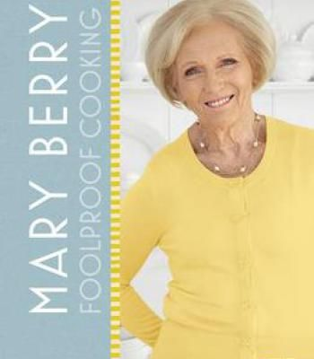 Mary Berry: Foolproof Cooking PDF