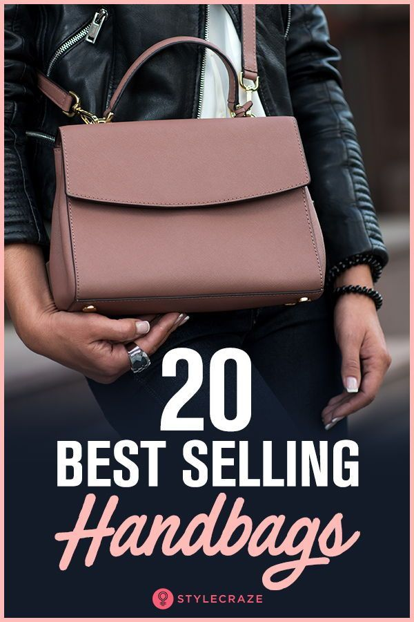 20 Bestselling Handbags You Need To Get Your Hands On Right Now!