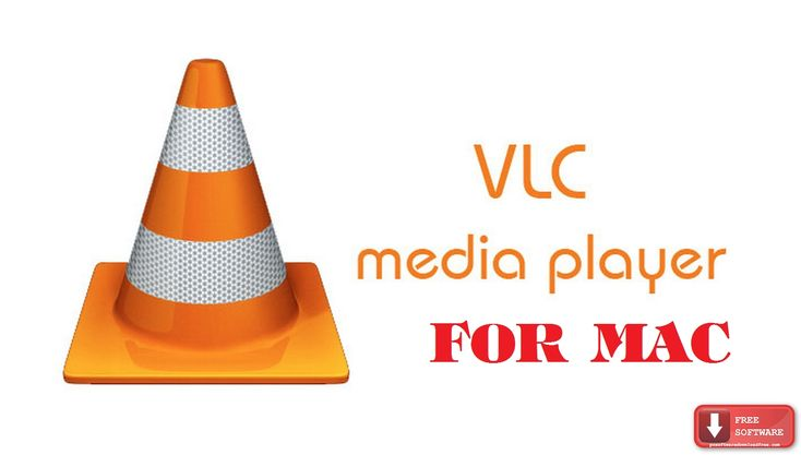VLC Media Player for Mac latest Free media player for Mac