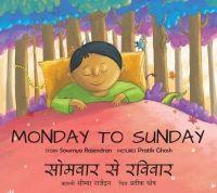 Rs. 70. Monday to Sunday - Sowmya Rajendran  Pratik Ghosh, Tulika Books, Paperback, 20 pages. On Monday, Mani is a monkey, on Tuesday, he's a crocodile...!