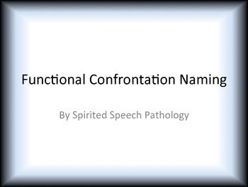 Functional Confrontation Naming - Full Version