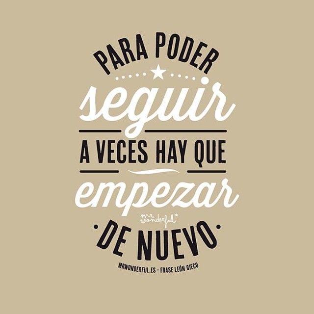 ¡Buenos días! Para poder seguir, a veces hay que empezar de nuevo. #FelizMiércoles #disfrutadelavida