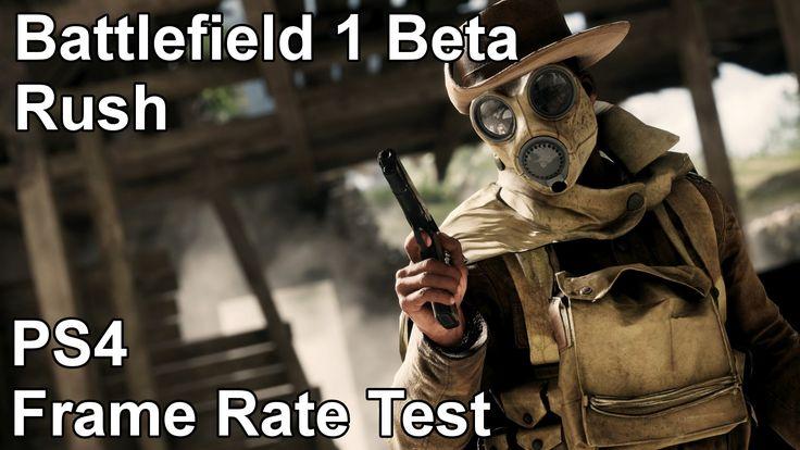 Battlefield 1 Rush Mode PS4 Frame Rate Test (Open Beta)