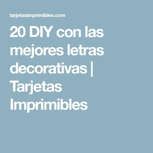 20 DIY con las mejores letras decorativas | Tarjetas Imprimibles