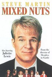 Mixed Nuts (1994) - directed by Nora Ephron and co-written by Nora Ephron and Delia Ephron