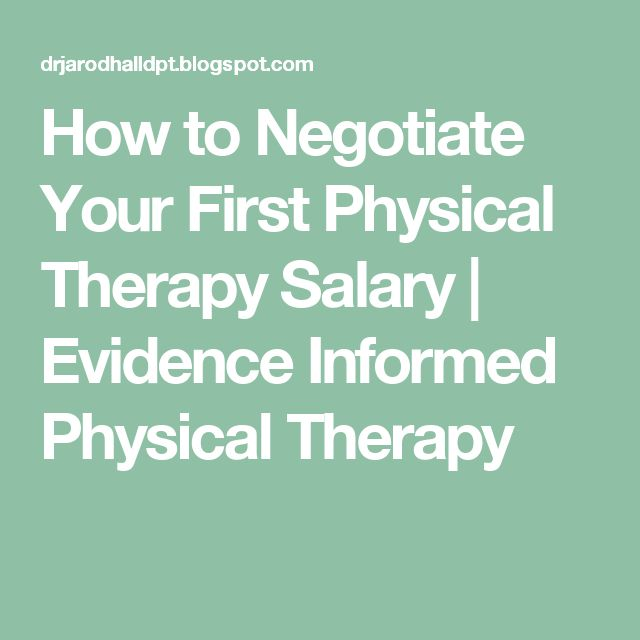 How to Negotiate Your First Physical Therapy Salary    | Evidence Informed Physical Therapy