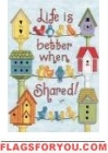 Life is Better When Shared House Flag