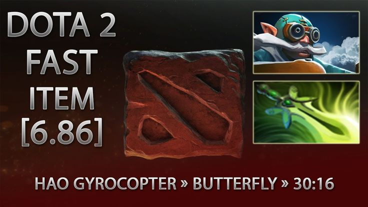 Dota 2 Fast Item - Hao Gyrocopter » Butterfly » 30:16 [6.86]