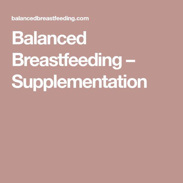Balanced Breastfeeding  –  Supplementation