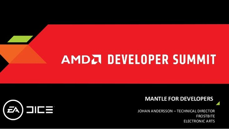 Keynote presentation about Mantle by Johan Andersson at AMD Developer Summit 2013 (APU13)