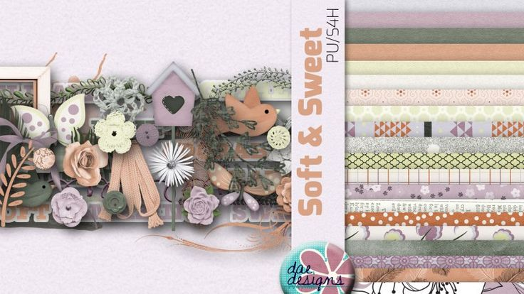Soft & Sweet by Dae Designs