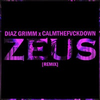 $$$ DIRTY REMIX THO #WHATDIRT $$$ blogged at http://whatdirt.blogspot.co.nz/ Diaz Grimm - Zeus (CTFD Remix) by calmthefvckdown. on SoundCloud