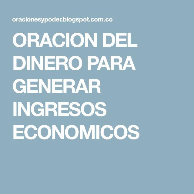 ORACION DEL DINERO PARA GENERAR INGRESOS ECONOMICOS