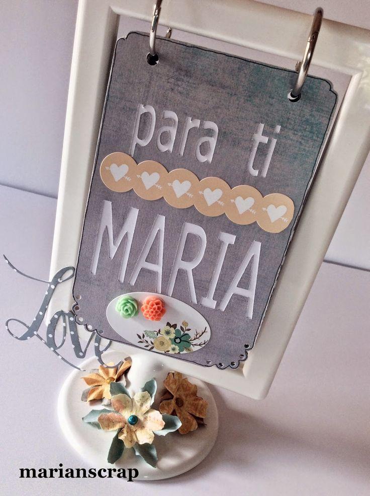 Mi blog de scrapbooking: Para María.
