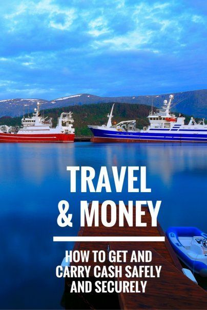 Travel and Money: How to Get and Carry Cash Safely and Securely | How To Stay Safe When Traveling | Where To Keep Your Cash on Vacation | Top Travel Tips | Expert Travel Advice