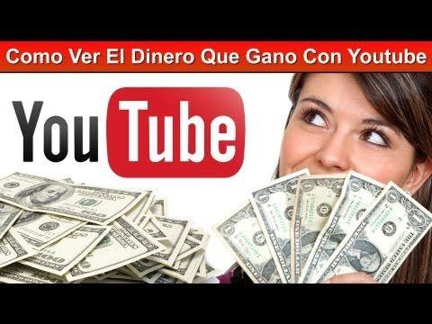 Como Ver El Dinero Que Gano Con Youtube