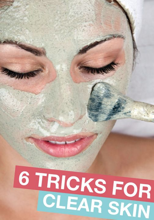 try these 6 great tips for clear skin!