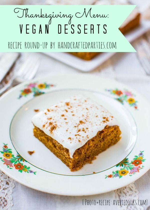 Thanksgiving desserts recipe round-up: pumpkin, pecan, pie, cheesecake, bread pudding + vegan desserts  {Handcrafted Parties}