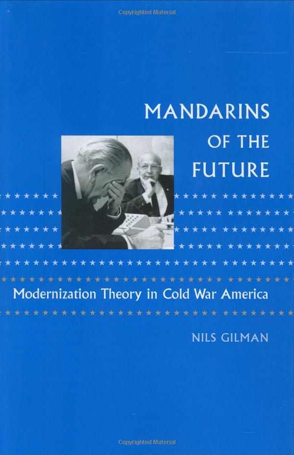 1125 best international political economy images on pinterest mandarins of the future modernization theory in cold war america new studies in american fandeluxe Image collections