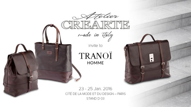 Atelier CREARTE will be exhibiting at TRANOÏ Homme Paris, Cité de la Mode et du Design - Stand D 03