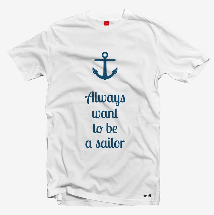 Always want to be a sailor