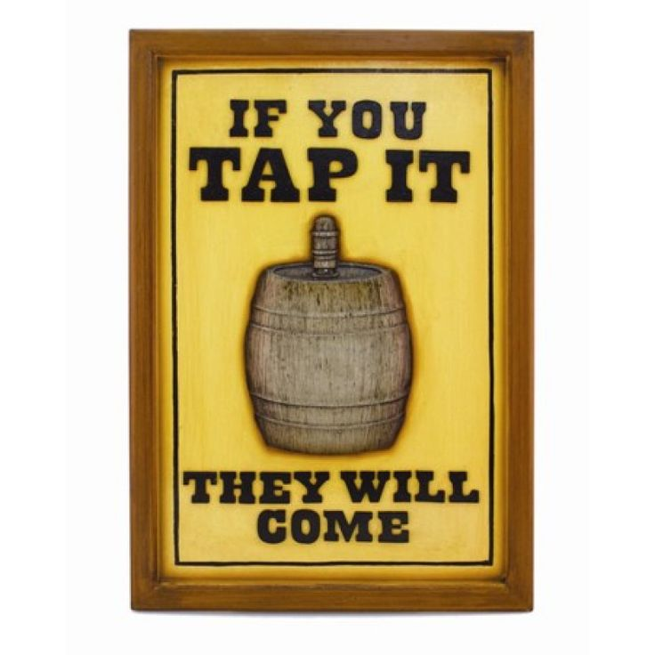 Tap It https://www.studio9furniture.com/entertain/bar-decor/wall-decor/tap-it  This sign is made from MDF / Polyresin material with hand printed finish.