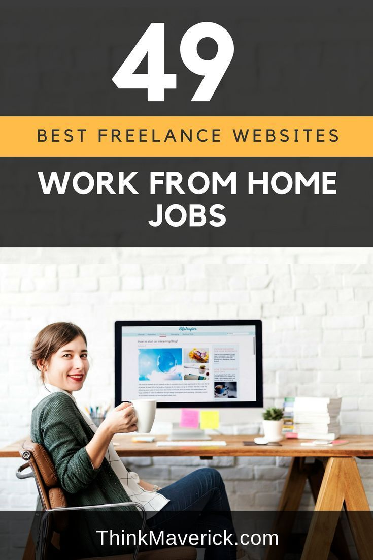 49 Best Freelance Websites To Find Online Jobs And Start Working From Home Today Thinkmaverick My Personal Journey Through Entrepreneurship Freelancer Website Online Jobs Online Jobs Extra Money