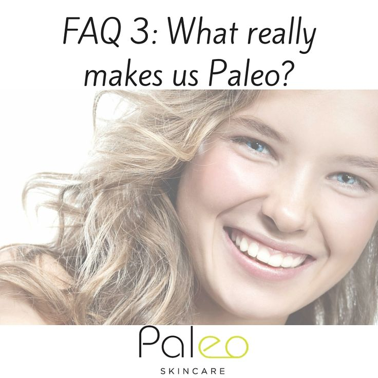 FAQ 3: What really makes us Paleo? http://www.paleoskincare.com.au/page/faqs/?utm_campaign=coschedule&utm_source=pinterest&utm_medium=Paleo%20Skincare&utm_content=FAQ%203%3A%20What%20really%20makes%20us%20Paleo%3F