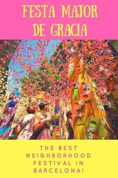 Experience One of Barcelona's Best Neighorhood Festivals!