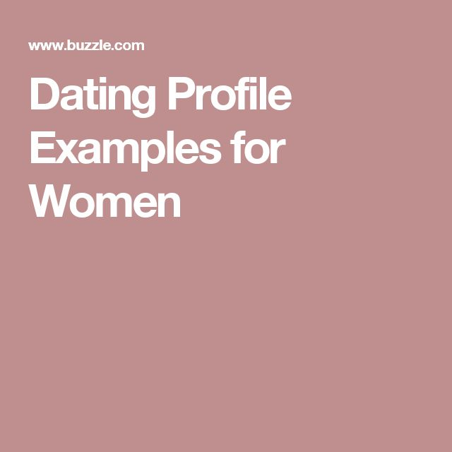 dating profile examples for ladies You're smart, cute, and super-fun make sure your online dating profile presents you that way.