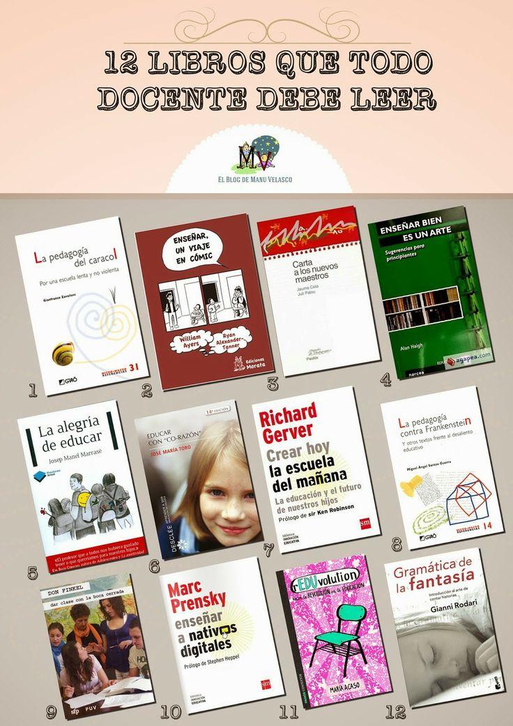 Doce libros que todo docente debe leer.