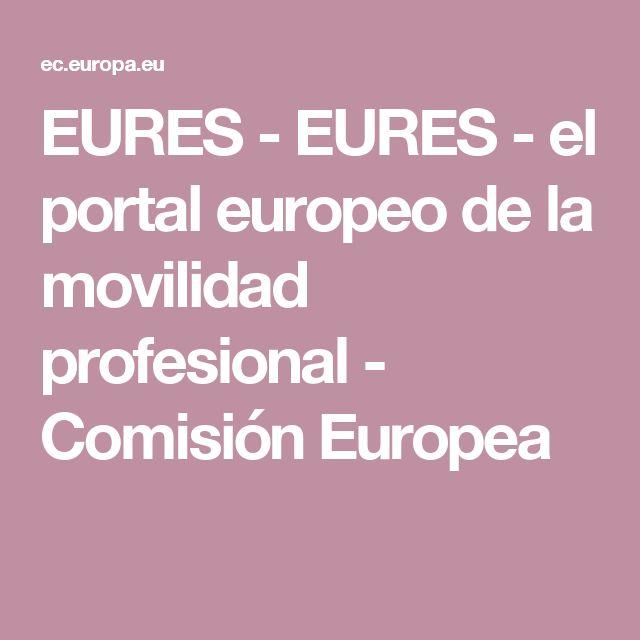 EURES - EURES - el portal europeo de la movilidad profesional - Comisión Europea