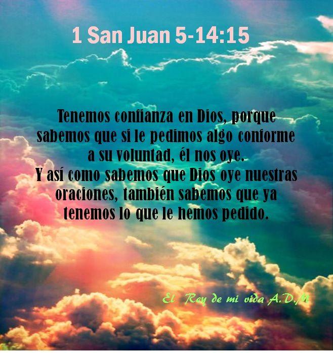 1 San Juan 5-14:15 Confianza en Dios