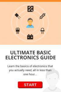 Ultimate Basic Electronics Guide - Build Electronic Circuits