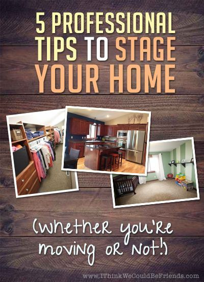House staging tips 5 tips whether you 39 re moving or not for Tips for staging a house to sell
