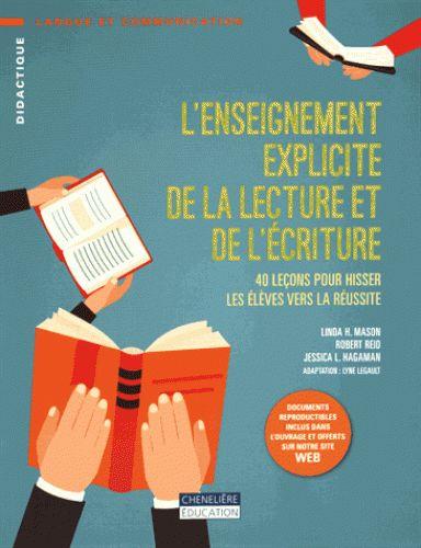 L'enseignement explicite de la lecture et de l'écriture : 40 leçons pour hisser les élèves vers la réussite  http://cataloguescd.univ-poitiers.fr/masc/Integration/EXPLOITATION/statique/recherchesimple.asp?id=192864963