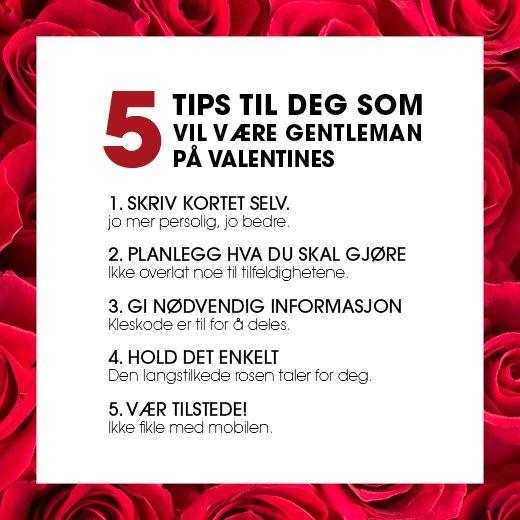 5 tips til deg som vil være gentleman på valentinsdagen: https://www.mestergronn.no/