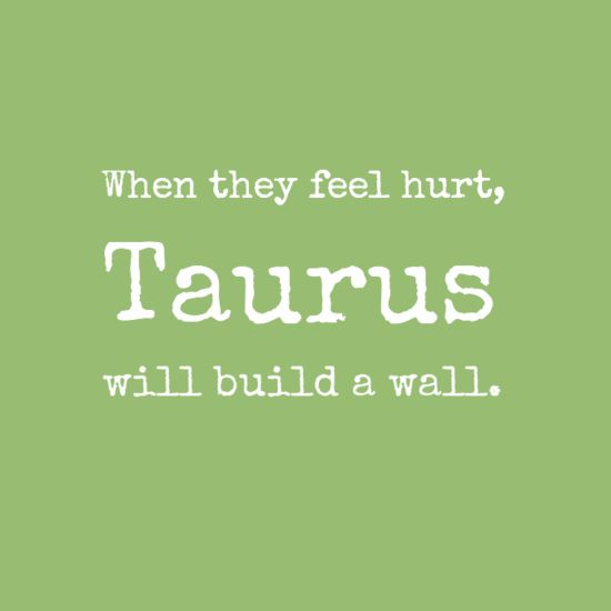 Taurus Quote – Taurus Horoscope Today