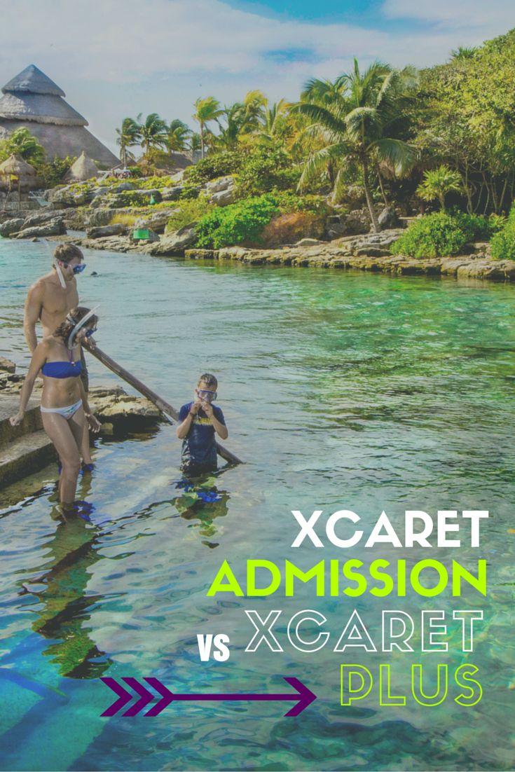 Xcaret Admission vs Xcaret Plus 671 best