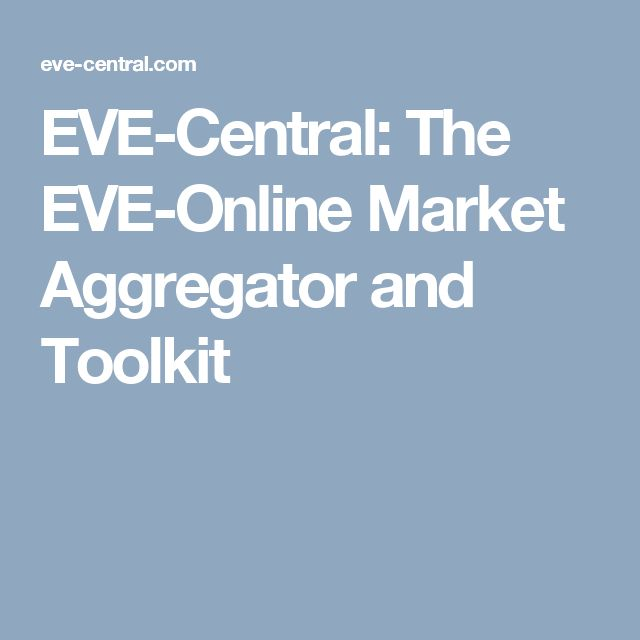 EVE-Central: The EVE-Online Market Aggregator and Toolkit