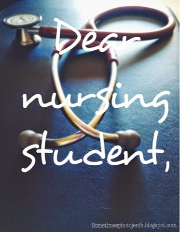 Dear Nursing Student... An open letter to those still in school or just starting out. #nurselife #nursingstudent #nurse