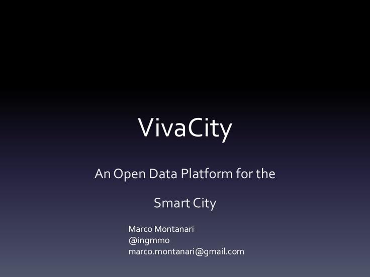 vivacity-smart-city-platform by Marco Montanari via Slideshare