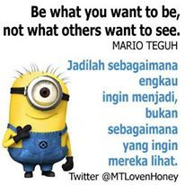 Be what you want to be, not what others want to see..