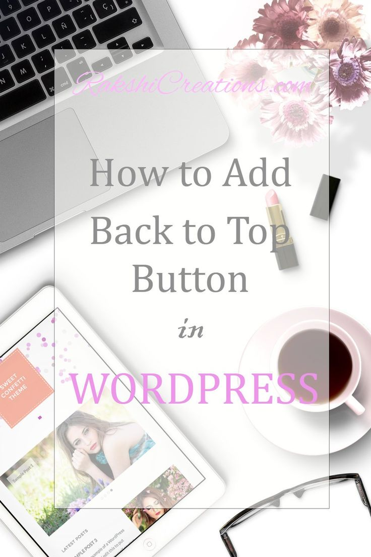 How to Add Back to Top Button in WordPress plus a back to top icon for instant download - FREE