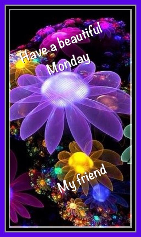 Friends ~ Have a beautiful Monday.  ...  I'm thankful to this club, and to those I'm beginning to know.