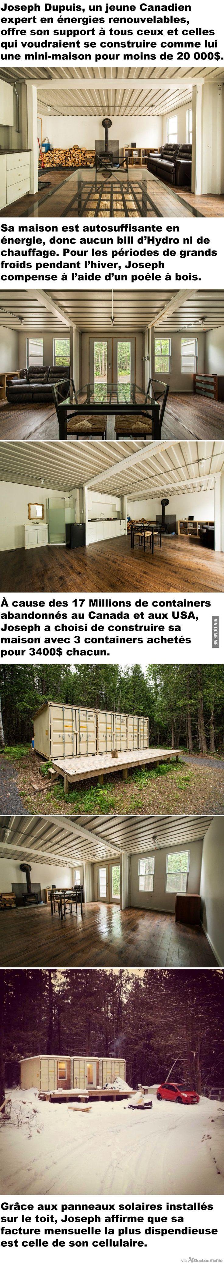Joseph Dupuis, un jeune Canadien expert en énergies renouvelables, offre son support à tous ceux et celles qui voudraient se construire comme lui une mini-maison pour moins de 20 000$.